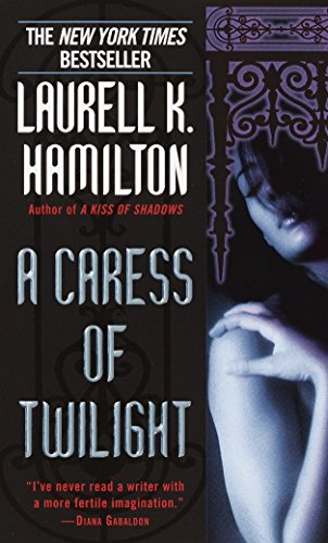 9780345423429: A Caress of Twilight (Meredith Gentry, Book 2)
