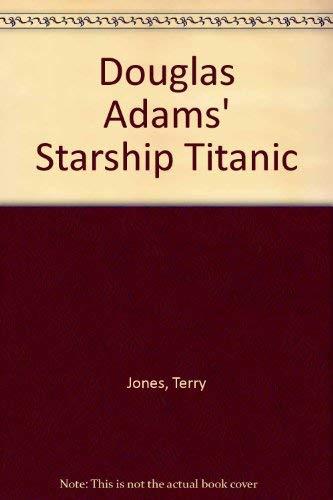 9780345423542: Douglas Adams' Starship Titanic