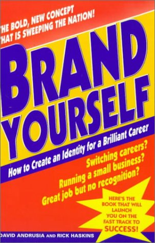 9780345423597: Brand Yourself: How to Create an Identity for a Brilliant Career