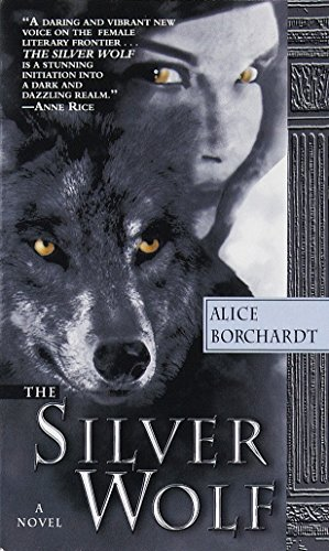 9780345423610: The Silver Wolf (Legends of the Wolves, Book 1)