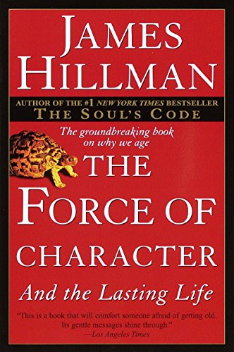 9780345424051: The Force of Character: And the Lasting Life