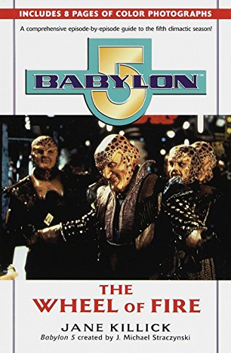 9780345424518: Babylon 5: Wheel of Fire