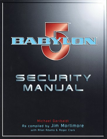 9780345424532: Babylon 5 Security Manual