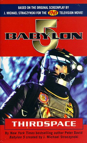 9780345424549: Thirdspace (Babylon 5)