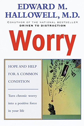 9780345424587: Worry: Hope and Help for a Common Condition