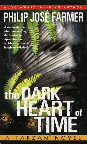 9780345424631: The Dark Heart of Time: A Tarzan Novel