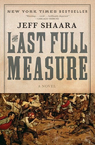 9780345425485: The Last Full Measure: A Novel of the Civil War (Ballantine Reader's Circle)