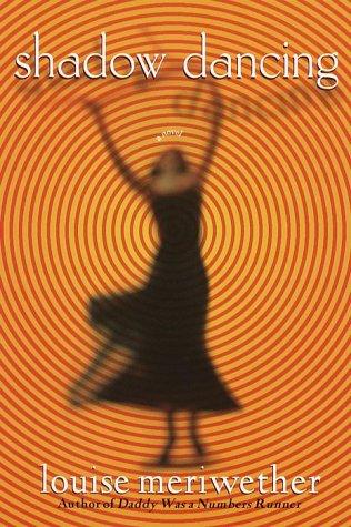 Shadow Dancing: Meriwether, Louise