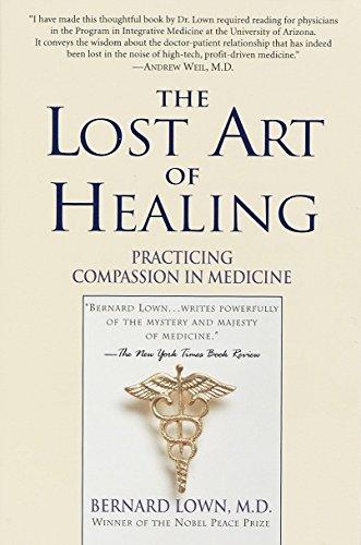 The Lost Art of Healing: B Lown