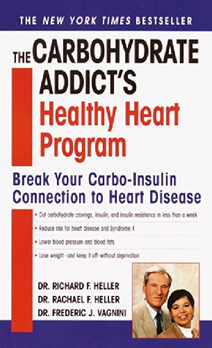 9780345426116: The Carbohydrate Addict's Healthy Heart Program: Break Your Carbo-Insulin Connection to Heart Disease