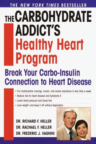 9780345426123: The Carbohydrate Addict's Healthy Heart Program: Break Your Carbo-Insulin Connection to Heart Disease