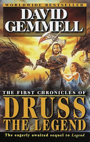 The First Chronicles of Druss the Legend (The Sequel to Legend)