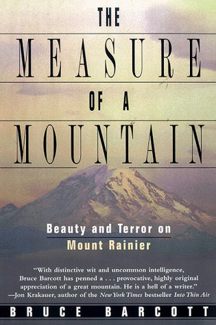 measure of a mountain beauty and terror on mount rainier