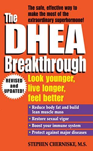 9780345426468: The DHEA Breakthrough: Look Younger, Live Longer, Feel Better