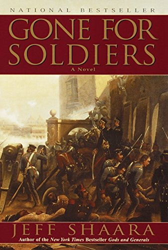9780345427519: Gone for Soldiers: A Novel of the Mexican War