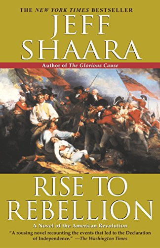 9780345427540: Rise to Rebellion: A Novel of the American Revolution