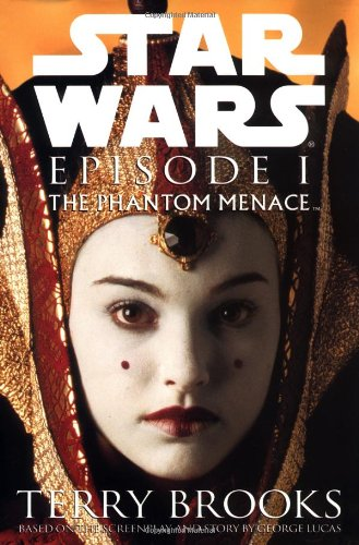 Star Wars, Episode 1: The Phantom Menace: Brooks, Terry; Lucas, George