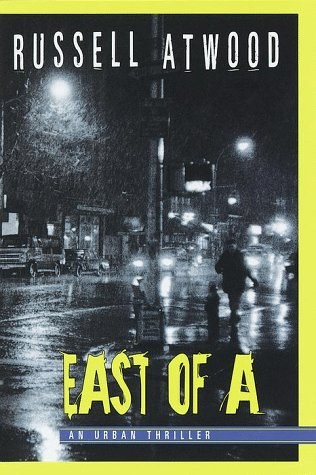 East of A **Signed**: Atwood, Russell