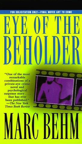 Eye of the Beholder: Marc Behm