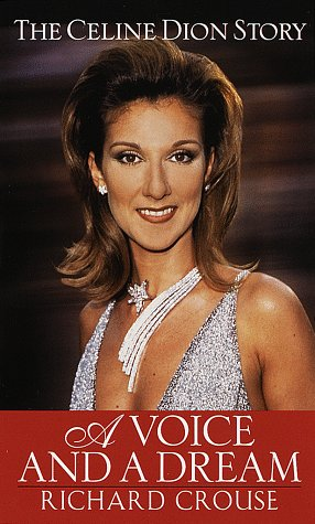 9780345428042: A Voice and a Dream: The Celine Dion Story