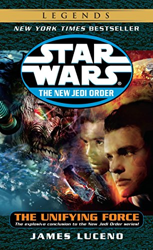 The Unifying Force (Star Wars : The New Jedi Order)
