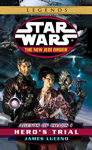 9780345428608: Agents of Chaos I: Hero's Trial (Star Wars: The New Jedi Order, Book 4)