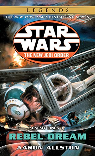 9780345428660: Rebel Dream: Star Wars (the New Jedi Order): Enemy Lines I