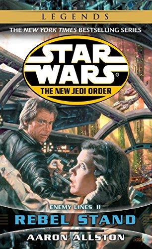 9780345428684: Rebel Stand: Star Wars (the New Jedi Order): Enemy Lines II