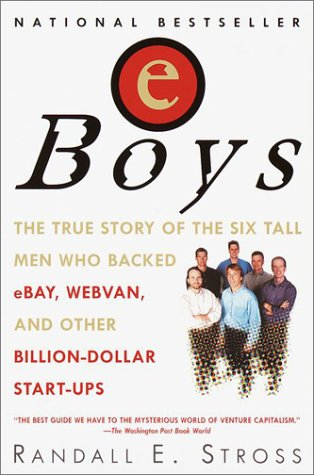 9780345428899: Eboys: The First Inside Account of Venture Capitalists at Work