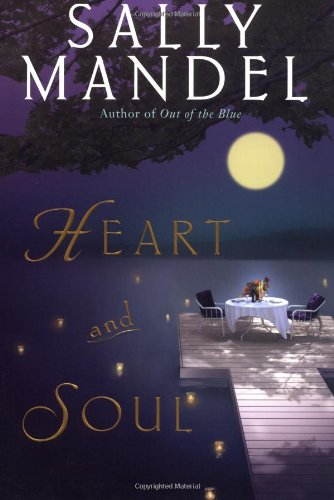 Heart and Soul: Mandel, Sally