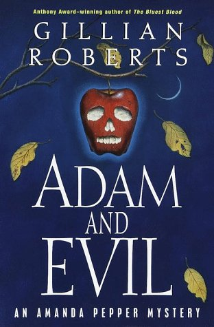 Adam and Evil ***SIGNED***: Gillian Roberts