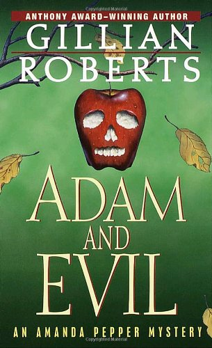 "Adam and Evil: An Amanda Pepper Mystery (Anthony Awardâ""¢winning Series): Gillian ..."