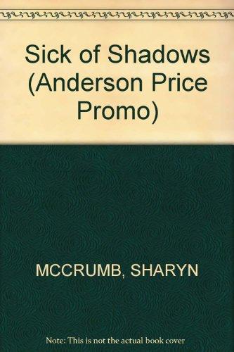 9780345429469: Sick of Shadows (Anderson Price Promo)