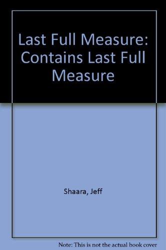 9780345430038: Last Full Measure (Autographed): Contains: Last Full Measure