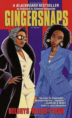Gingersnaps: A Novel: Delorys Welch-Tyson