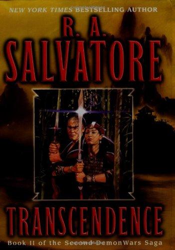 Transcendence (The Second DemonWars Saga, Book 2): Salvatore, R.A.