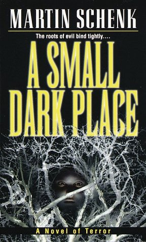 9780345430472: A Small Dark Place