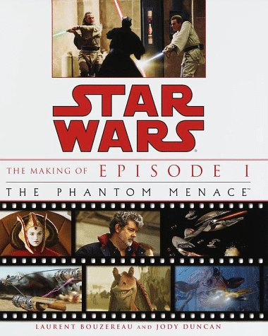 9780345431110: The Making of Star Wars, Episode I - The Phantom Menace