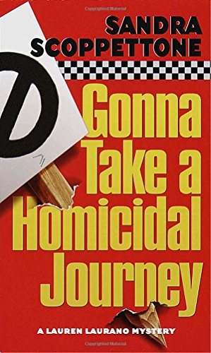 9780345431189: Gonna Take a Homicidal Journey (Lauren Laurano Mysteries)