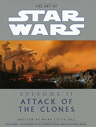 9780345431257: The Art of Star Wars, Episode II - Attack of the Clones