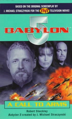 9780345431554: A Call to Arms (Babylon 5 (Paperback Ballantine))