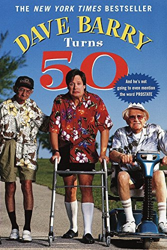 9780345431691: Dave Barry Turns 50