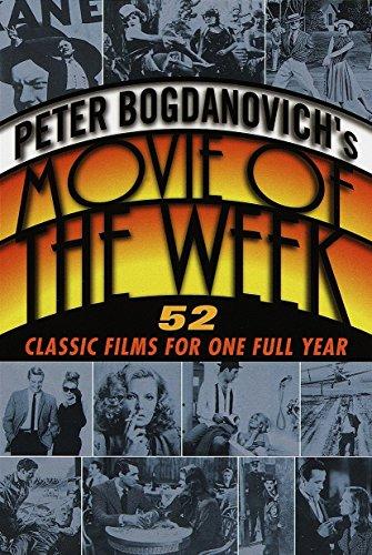 Peter Bogdanovich's Movie of the Week: 52: Peter Bogdanovich