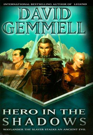 9780345432230: Hero in the Shadows: A Waylander the Slayer Novel