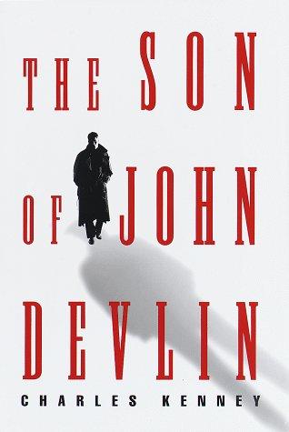 The Son of John Devlin: Kenny, Charles