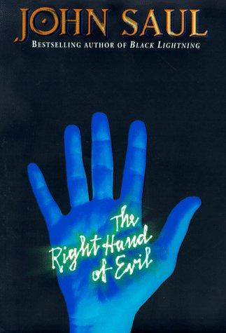 The Right Hand Of Evil: Saul, John