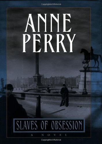 Slaves of Obsession *** SIGNED***: Anne Perry