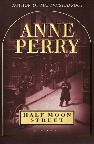 Half Moon Street --Signed--: PERRY, ANNE