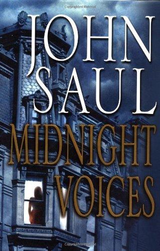 Midnight Voices: Saul, John