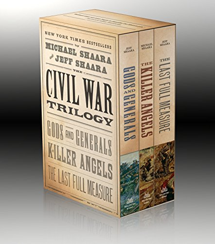 9780345433725: The Civil War Trilogy: Gods and Generals/the Killer Angels/the Last Full Measure